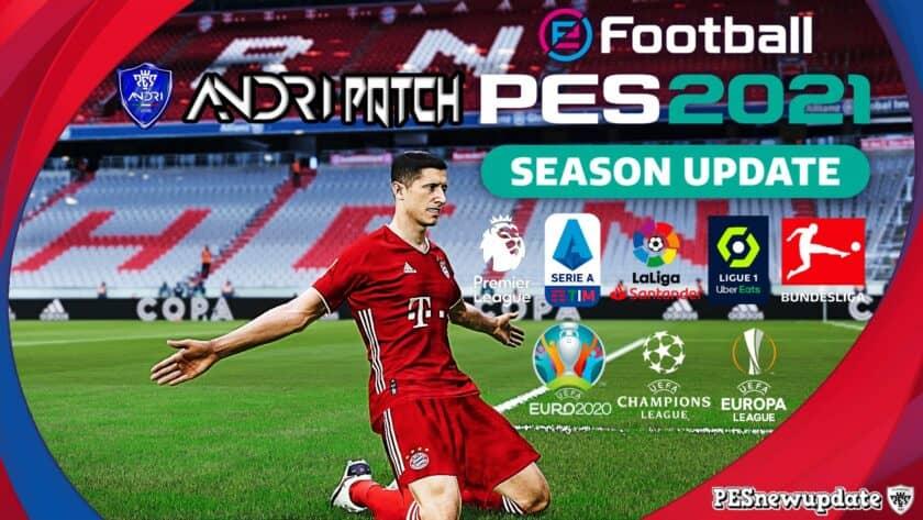 eFootball PES 2021 / Andri Patch v1.0